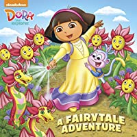 A Fairytale Adventure (Dora the Explorer) (Pictureback(R))