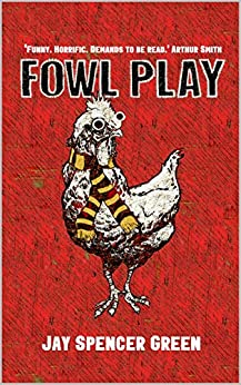Fowl Play by [Spencer Green, Jay]