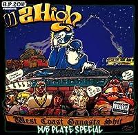 B.P.2011PRESENTS DJ 2High West Coast Gangsta Shit