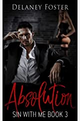 Absolution: The Collective Season Two, Episode 1 (Sin with Me Book 3) Kindle Edition