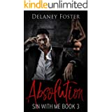 Absolution: The Collective Season Two, Episode 1 (Sin with Me Book 3)