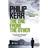 The One From The Other: Bernie Gunther Thriller 4