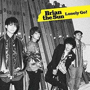 Lonely Go!(初回生産限定盤)(DVD付)