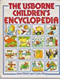 The Usborne Children's Encyclopedia (Usborne Encyclopedias)