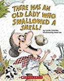 There Was An Old Lady Who Swallowed A Shell!