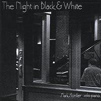Night in Black & White