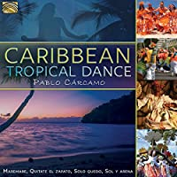 CARIBBEAN TROPICAL DAN