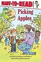 Picking Apples (Robin Hill School) by Margaret McNamara(2009-09-08)