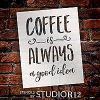 """コーヒーis always a good idea–Wordステンシル–8"""" x 10""""–stcl1653_ 1–By studior12"""