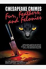 Chesapeake Crimes: Fur, Feathers, and Felonies Kindle Edition