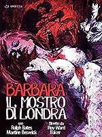 Barbara Il Mostro Di Londra [Italian Edition]