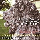 リヒャルト・シュトラウス:交響詩「ドン・キホーテ」、死と変容 ケーゲル指揮ライプツィヒ放送響、モーリス・ジャンドロン、トーマス・ヴュンシュ