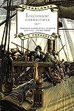 Lieutenant Hornblower (Hornblower Saga (Paperback))