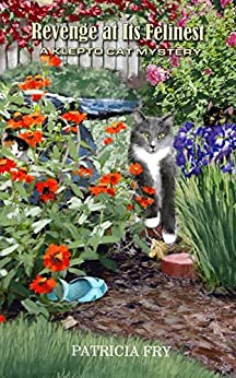 Revenge at its Felinest (A Klepto Cat Mystery Book 30) by [Fry, Patricia]