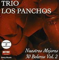 Nuestros 30 Mejores Boleros Vo by Los Panchos (2004-09-14)
