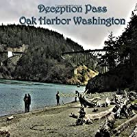 Deception Pass Oak Harbor Washington