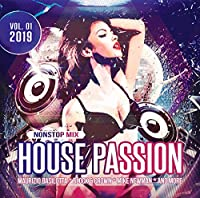 House Passion 2019