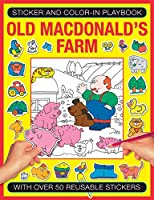 Old Macdonald's Farm: With over 50 Reusable Stickers (Sticker and Color-in Playbook)