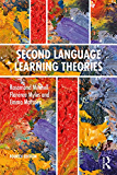Second Language Learning Theories: Fourth Edition (English Edition)
