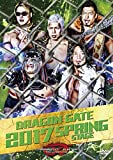 DRAGON GATE 2017 SPRING STAGE [DVD]