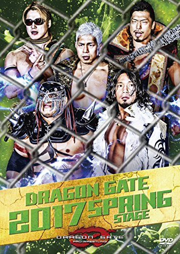 DRAGON GATE 2017 SPRING STAGE [DVD]