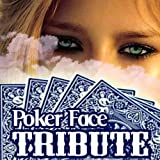 Poker Face (Lady Gaga Salute)