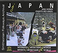 Japan: Ainu Songs by Various Artist