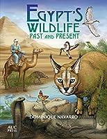 Egypt's Wildlife: Past and Present