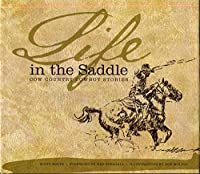 Life in the Saddle: Cow Country Cowboy Stories