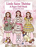 Little Saint Thérèse: A Paper Doll Book