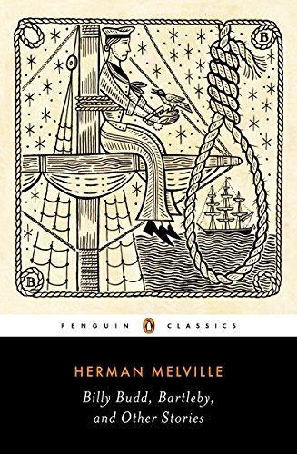 Billy Budd, Bartleby, and Other Stories (Penguin Classics Deluxe Edition)