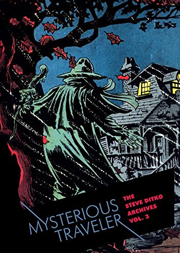 Steve Ditko Archives Vol. 3: Mysterious Traveler (The Steve Ditko Archives) (English Edition)