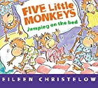 Five Little Monkeys Jumping on the Bed (board book) (A Five Little Monkeys Story)