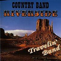 COUNTRY BAND RIVERSIDE - TRAVELIN BAND (1 CD)