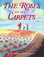The Roses In My Carpet