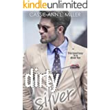 Dirty Silver (The Dirty Suburbs Book 7)