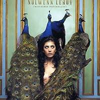Histoires Naturelles by NOLWENN LEROY (2005-12-05)