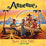 Anuenue♪DANCE EARTH PARTY feat. EDEN KAIのCDジャケット