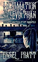 Lacrimation of the Leviathan: From the Case Files of Detective Mansfield (Project 26)