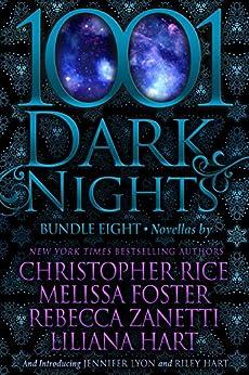 1001 Dark Nights: Bundle Eight by [Rice, Christopher, Foster, Melissa, Zanetti, Rebecca, Hart, Liliana, Lyon, Jennifer, Hart, Riley]