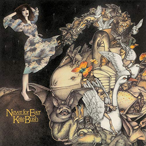 Never For Ever / Kate Bush
