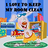 I LOVE TO KEEP MY ROOM CLEAN (I Love to...Bedtime stories children's books collection Book 5) (English Edition)