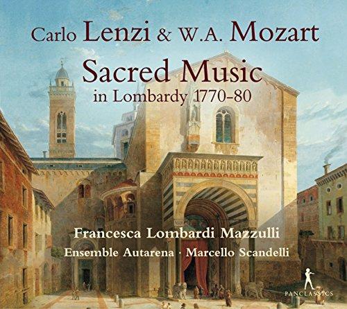 Carlo Lenzi & W. A. Mozart: Sacred Music in Lombardy 1770-80