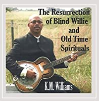 The Resurrection of Blind Willie and Old Time Spirituals【CD】 [並行輸入品]
