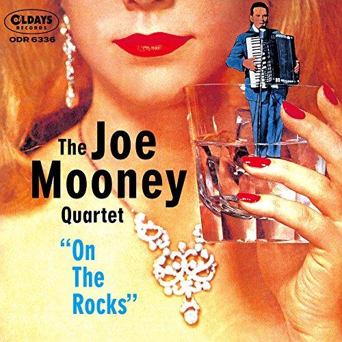 ジョー・ムーニー・オン・ザ・ロックスの詳細を見る