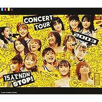 モーニング娘。CONCERT TOUR2003~15人でNON STOP!~