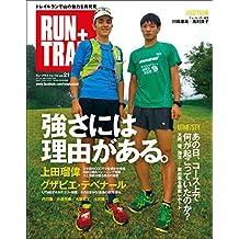RUN+TRAIL (ラントレイル) Vol.21 2016年 12月号 [雑誌]