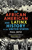 An African American and Latinx History of the United States (REVISIONING HISTORY) 画像