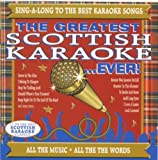 Greatest Scottish Karaoke Ever by VARIOUS ARTISTS (2010-05-11)