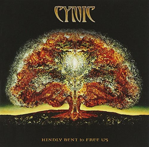 Kindly Bent to Free Us / Cynic